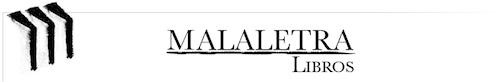Publicaciones Malaletra, editorial mexicana de libros electrónicos