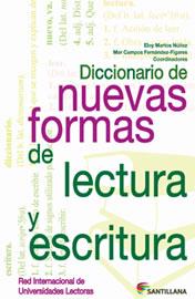 Diccionario de nuevas formas de lectura y escritura