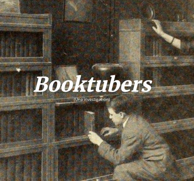 Observatorio Booktube para pensar y repensar el fenómeno