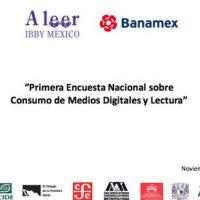 Primera Encuesta Nacional sobre Consumo de Medios Digitales y Lectura entre Jóvenes Mexicanos
